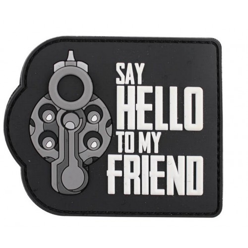 Patch PVC Say hello to my friend